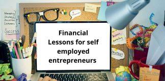 Financial lessons for self employed entrepreneurs