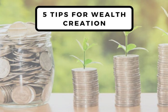 5 Tips for wealth creation in turbulent times