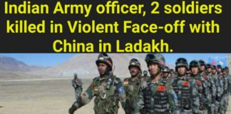 Indian Army officer, 2 soldiers killed in face-off with China in Ladakh