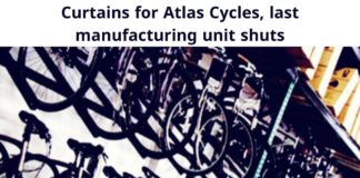 curtains for atlas cycles, last manufacturing unit shuts